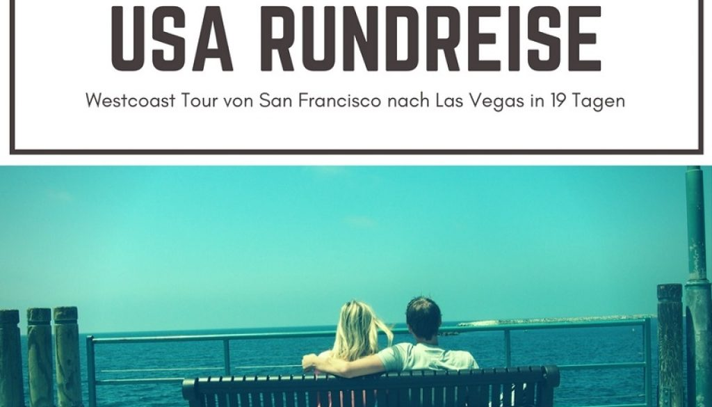 USA Rundreise