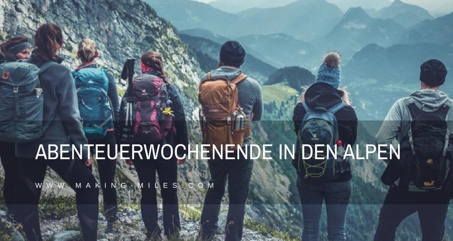 Abenteuerwochenende Alpen