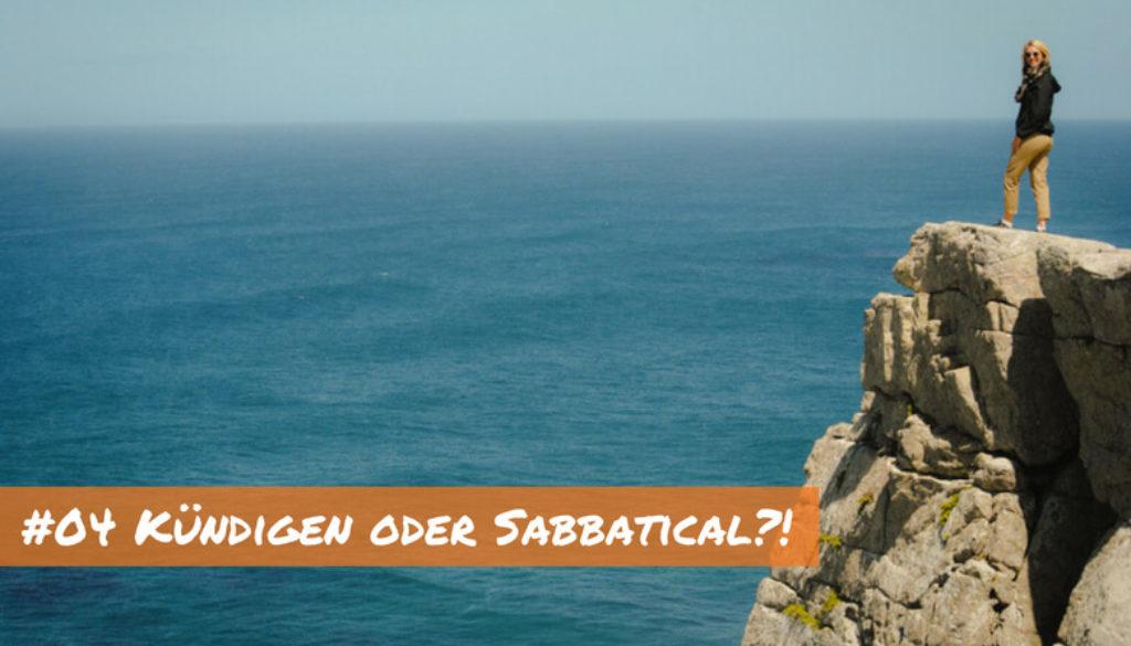 kuendigen oder sabbatical