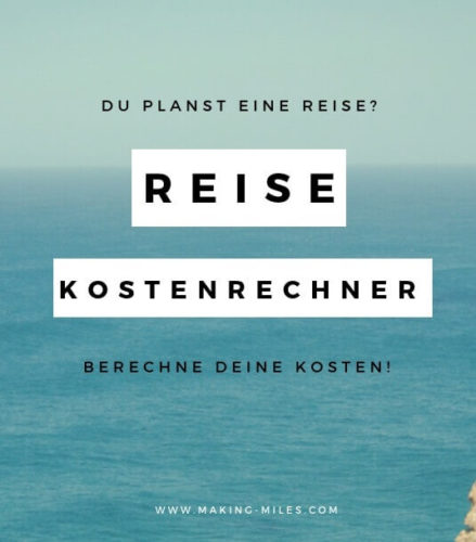 Weltreise Kosten Rechner